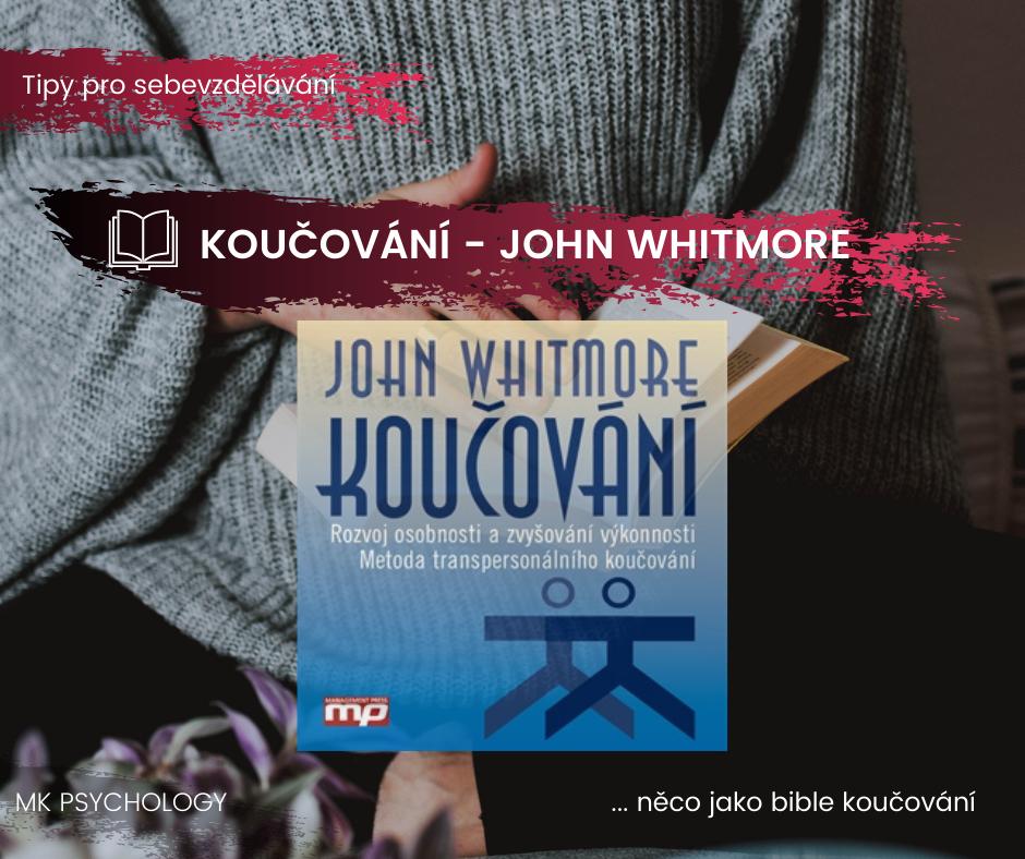 Koučování: John whoitmore